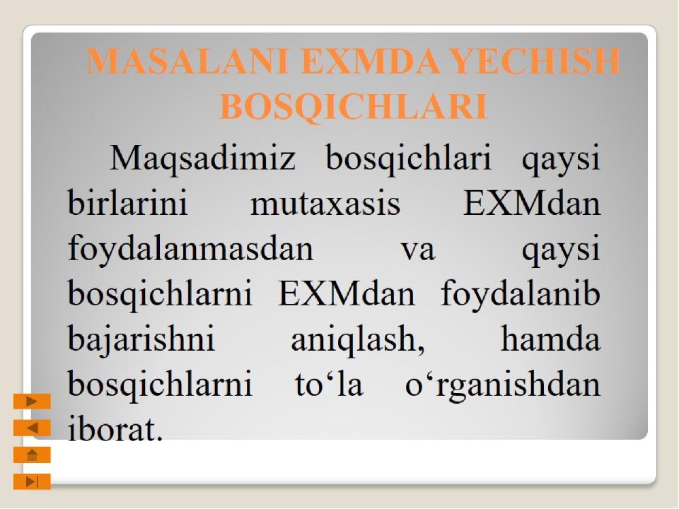 MASALANI EXMDA YECHISH BOSQICHLARI