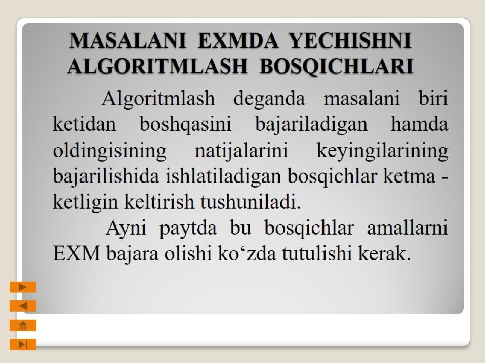 MASALANI EXMDA YECHISHNI ALGORITMLASH BOSQICHLARI