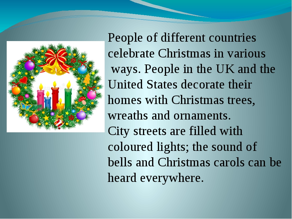 People of different countries celebrate Christmas in various ways. People in...