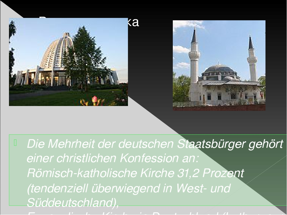 Die Mehrheit der deutschen Staatsbürger gehört einer christlichen Konfession...