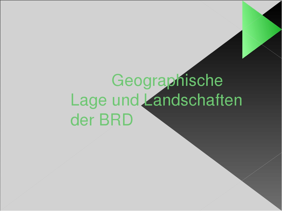 Geographische Lage und Landschaften der BRD