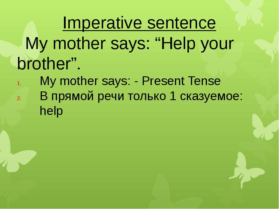 """Imperative sentence My mother says: """"Help your brother"""". My mother says: - Pr..."""