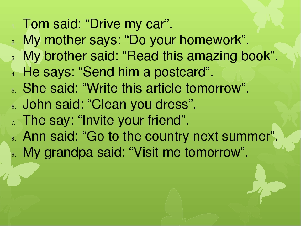 """Tom said: """"Drive my car"""". My mother says: """"Do your homework"""". My brother said..."""