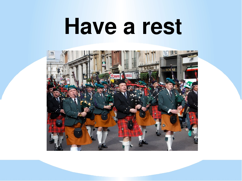 Have a rest