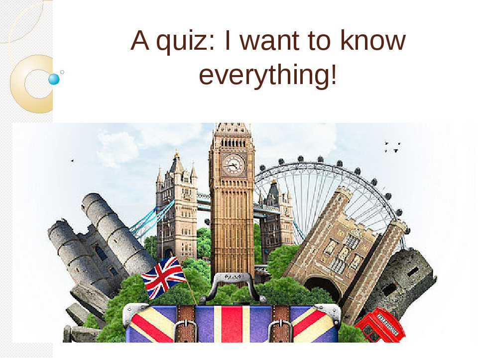 A quiz: I want to know everything!