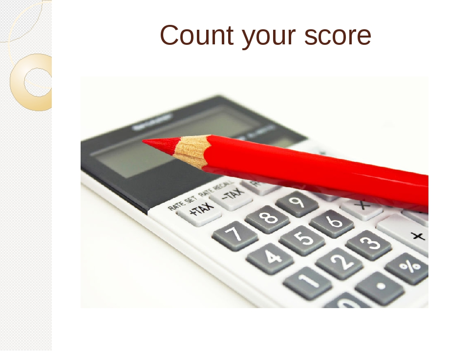Count your score