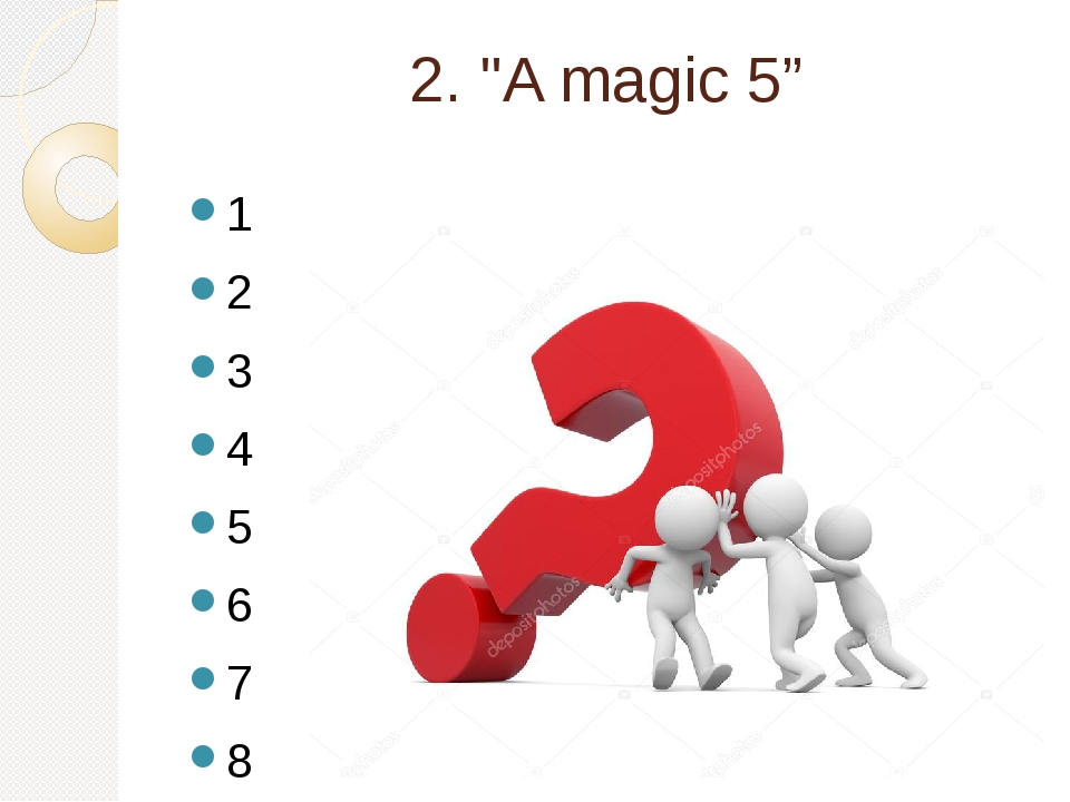 """2. """"A magic 5"""" 1 2 3 4 5 6 7 8 ? 9 10"""