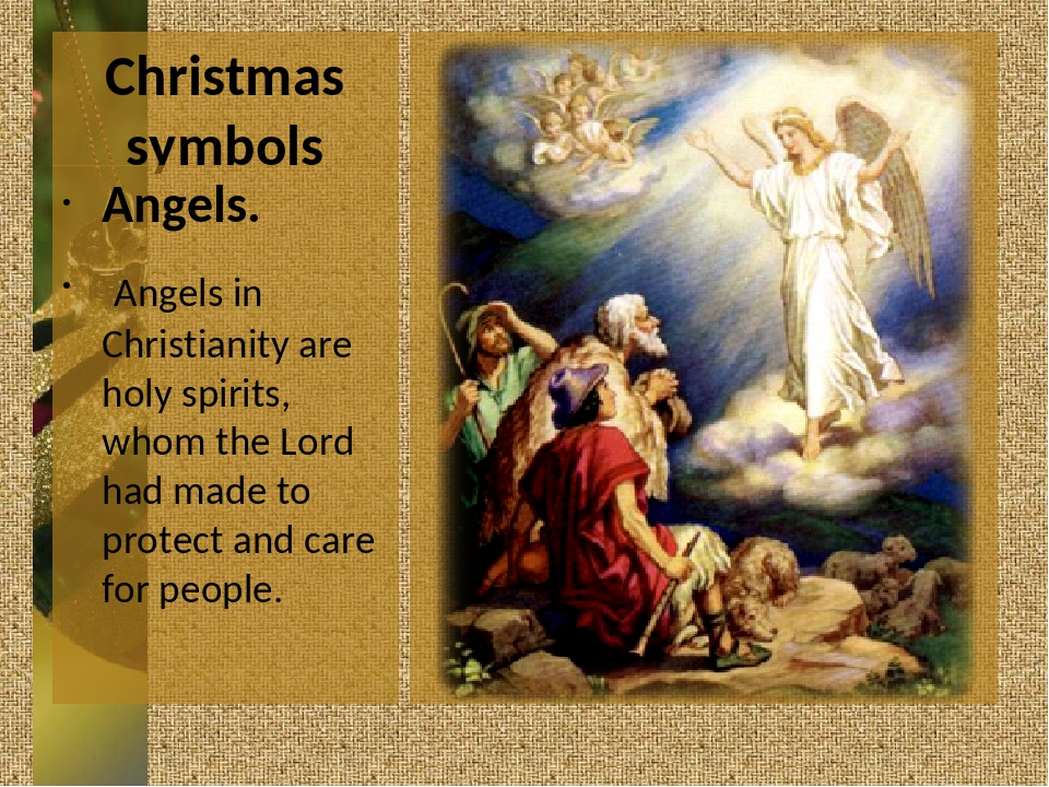 Christmas symbols Angels. Angels in Christianity are holy spirits, whom the L...