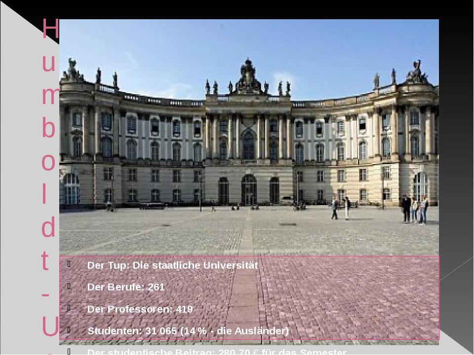 Humboldt-Universitдt zu Berlin (HU) Der Tup: Die staatliche Universität Der B...