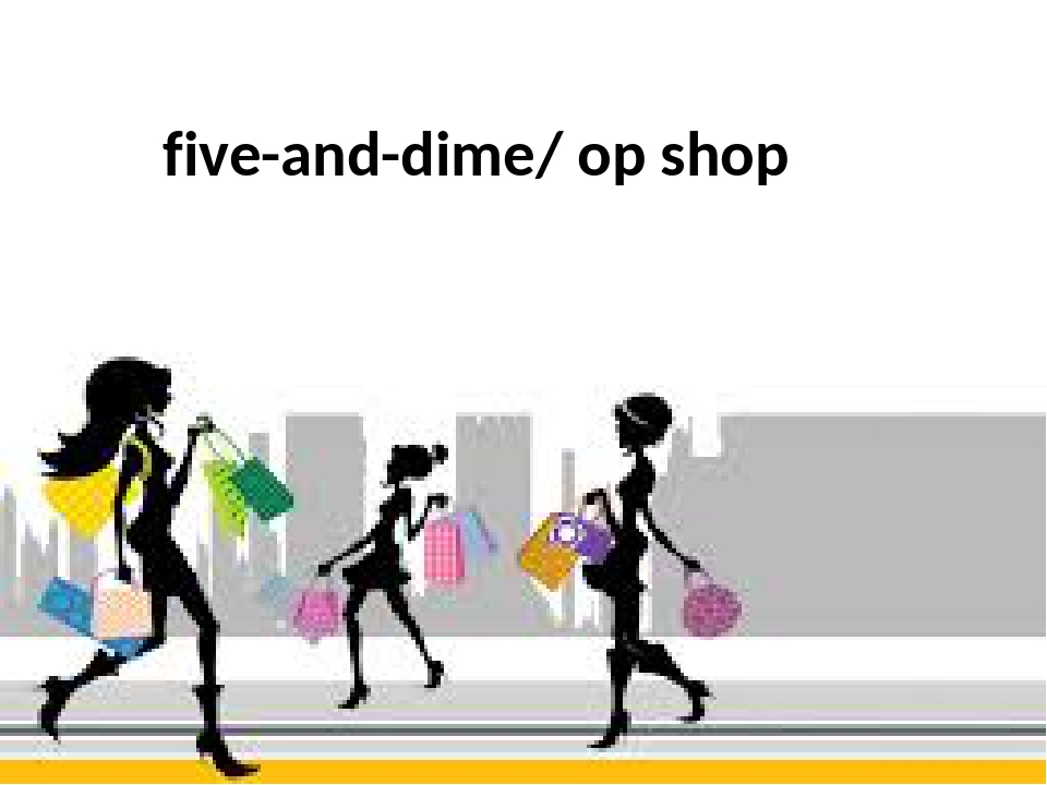 five-and-dime/ op shop