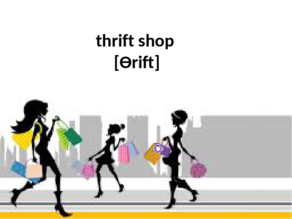 thrift shop [Ѳrift]