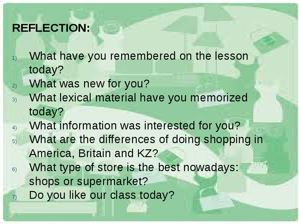 REFLECTION: What have you remembered on the lesson today? What was new for yo...