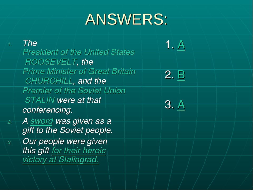 ANSWERS: The President of the United States ROOSEVELT, the Prime Minister of...