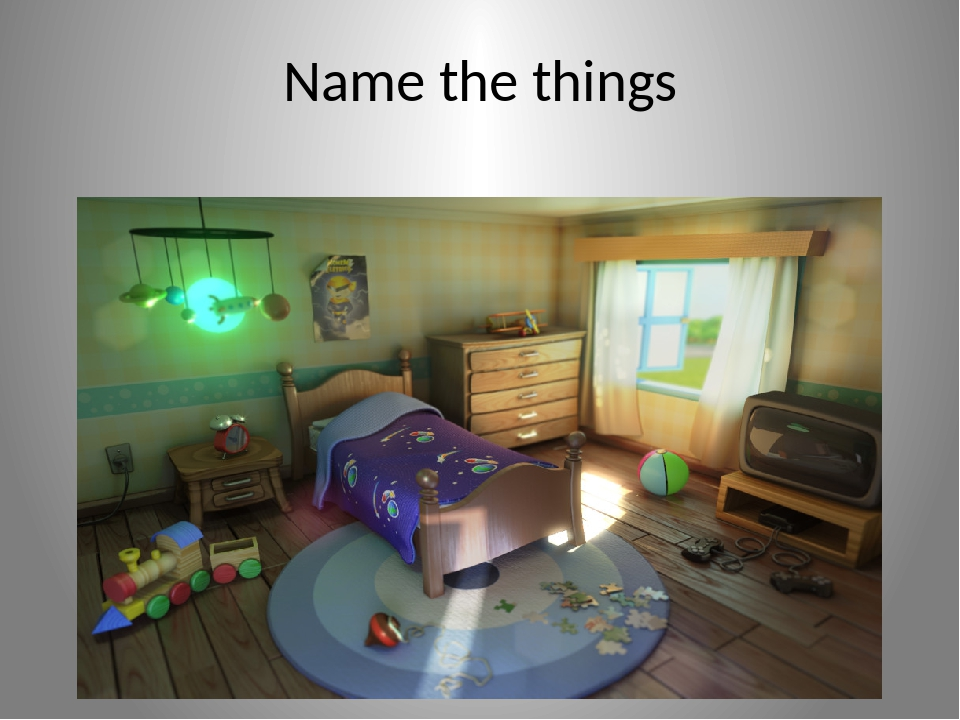 Name the things