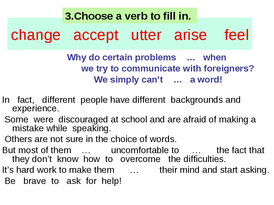 change accept utter arise feel Why do certain problems … when we try to commu...