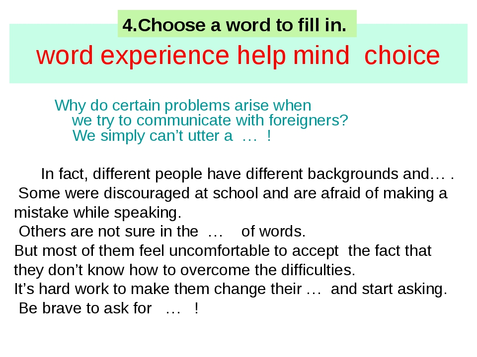word experience help mind choice Why do certain problems arise when we try to...