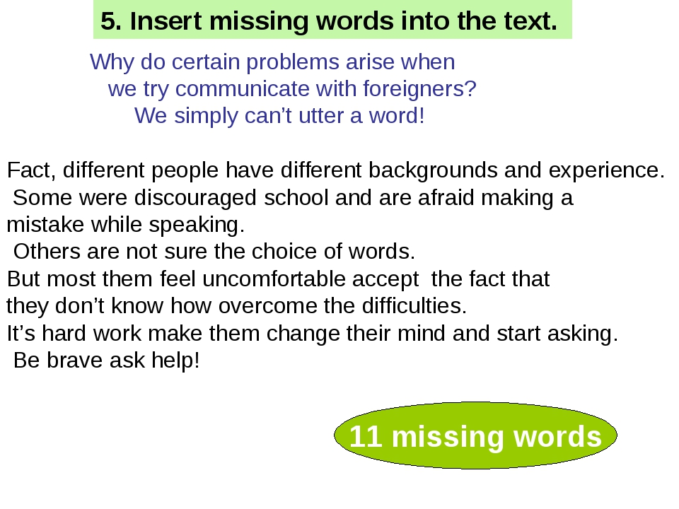 Why do certain problems arise when we try communicate with foreigners? We si...