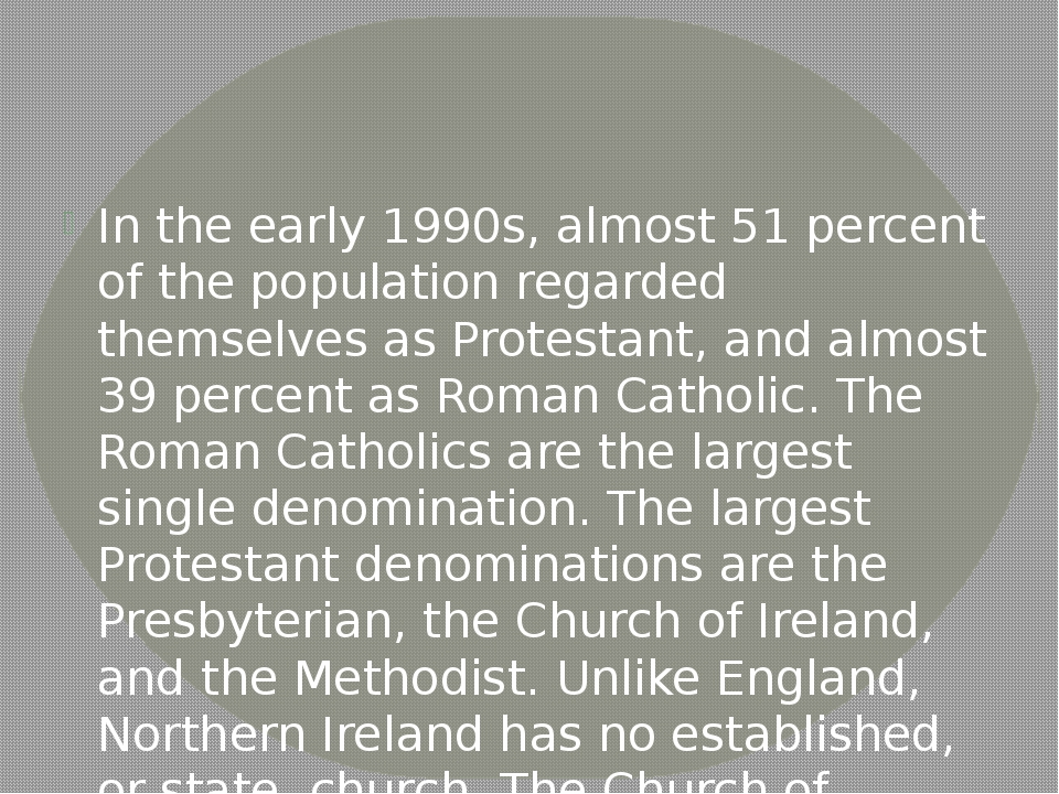 In the early 1990s, almost 51 percent of the population regarded themselves a...