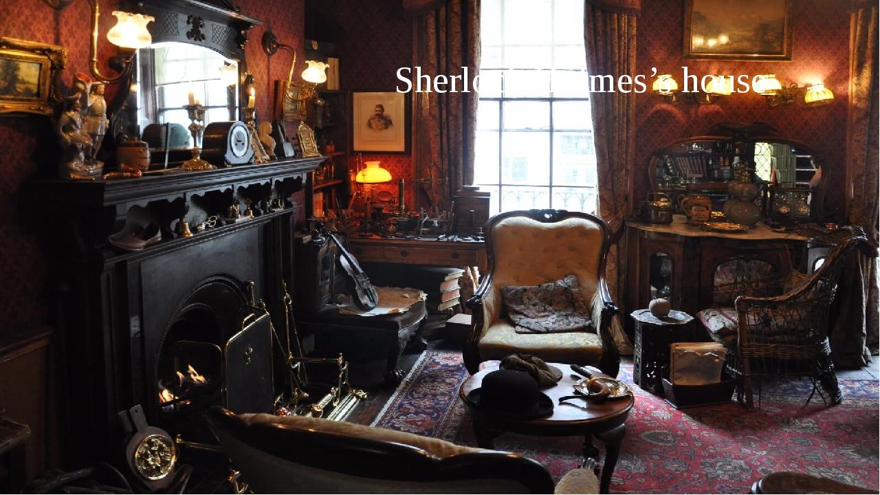 Sherlock Holmes's house