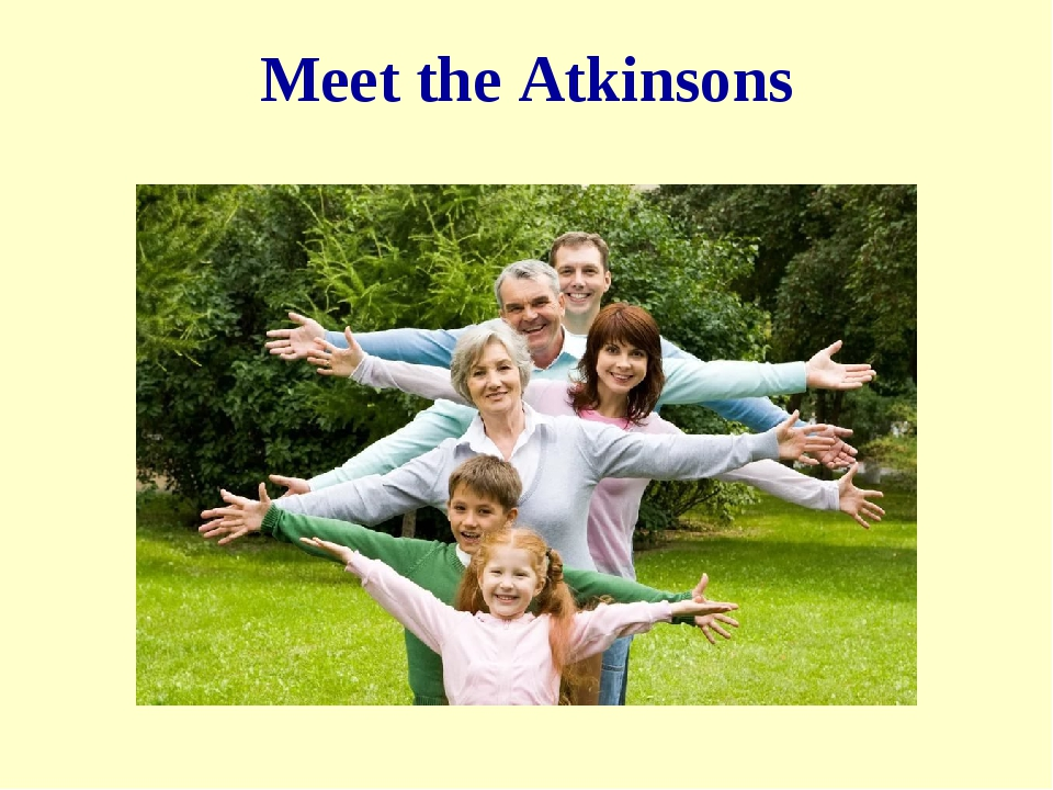 Meet the Atkinsons