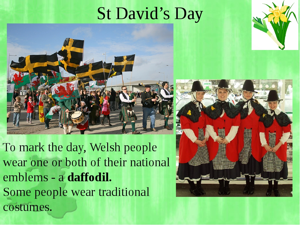 To mark the day, Welsh people wear one or both of theirnational emblems - a...