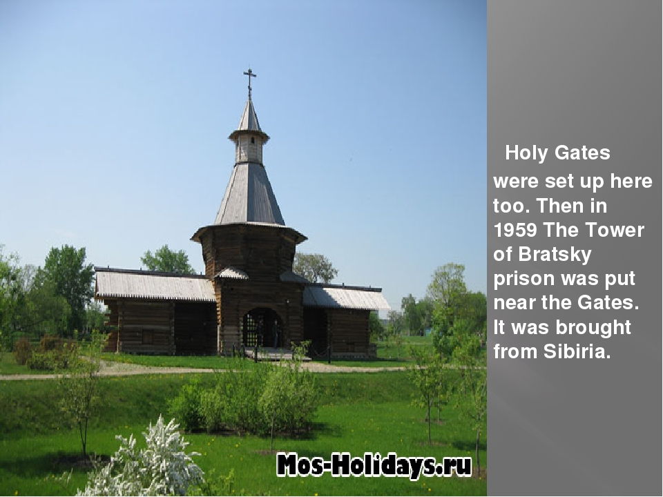 Holy Gates were set up here too. Then in 1959 The Tower of Bratsky prison wa...