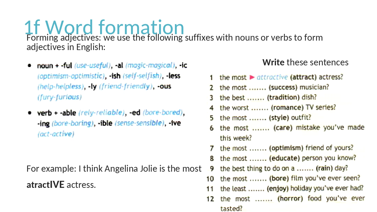 1f Word formation Forming adjectives: we use the following suffixes with noun...