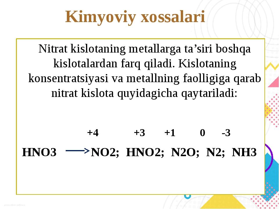 Kimyoviy xossalari Nitrat kislotaning metallarga ta'siri boshqa kislotalardan...