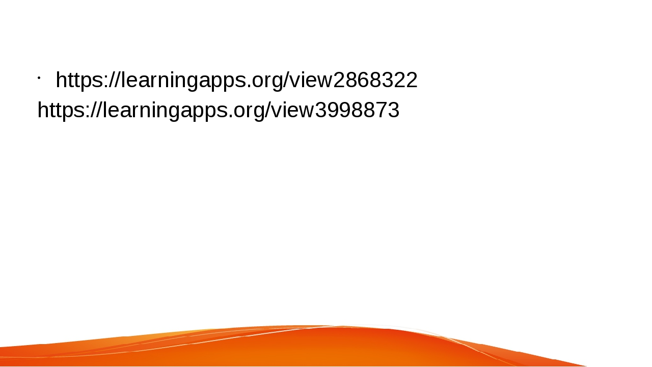 https://learningapps.org/view2868322 https://learningapps.org/view3998873