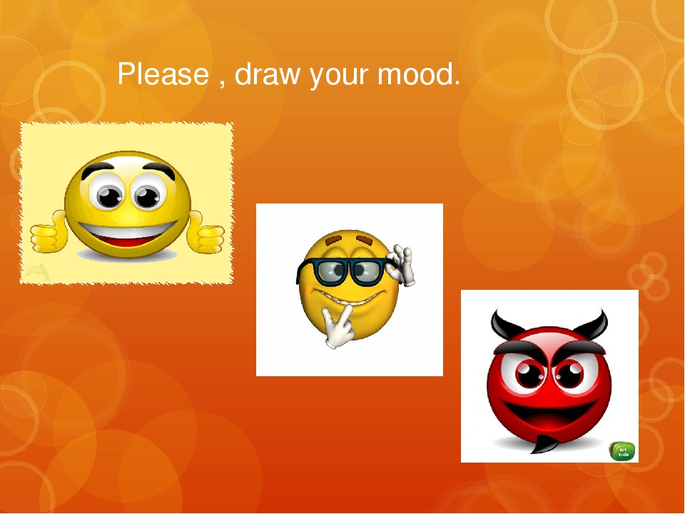 Please , draw your mood.