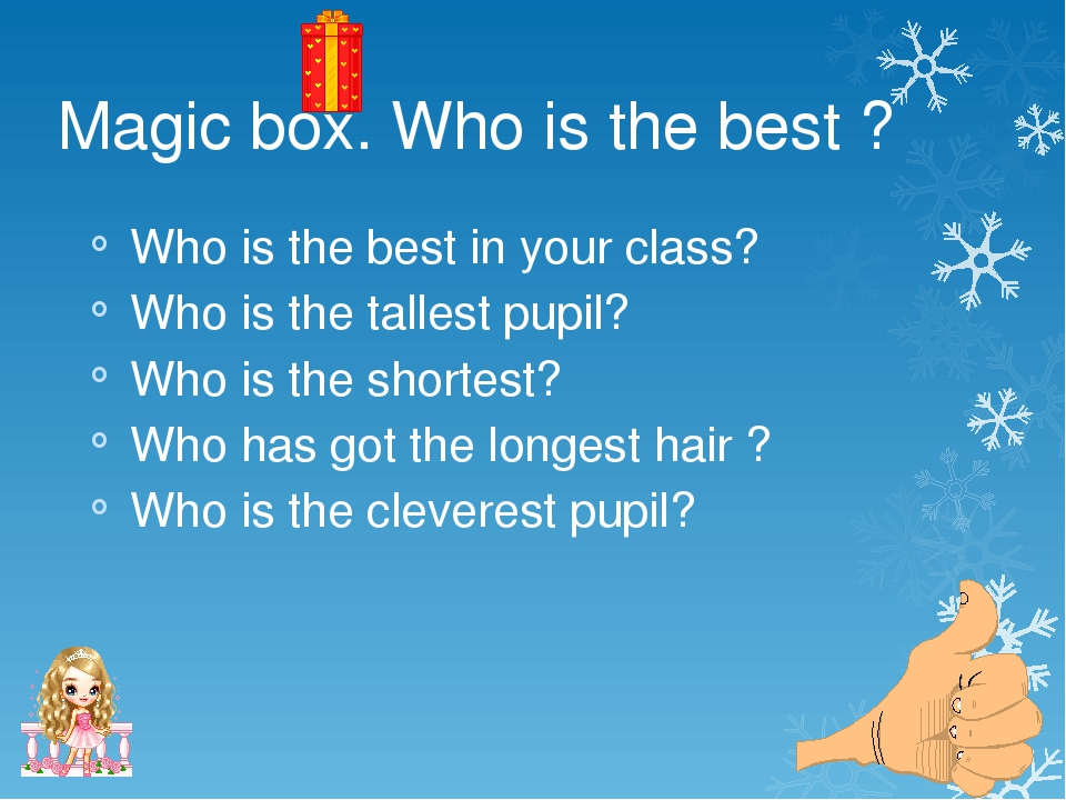 Magic box. Who is the best ? Who is the best in your class? Who is the talle...