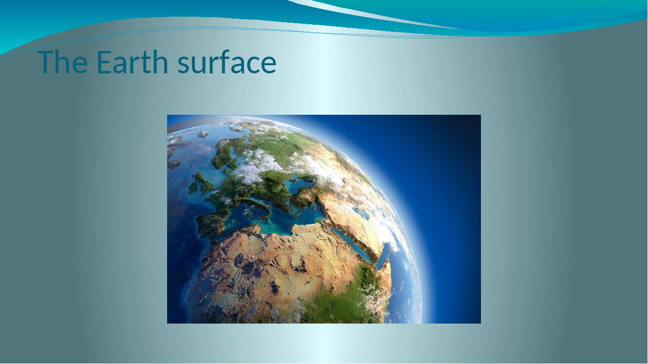 The Earth surface