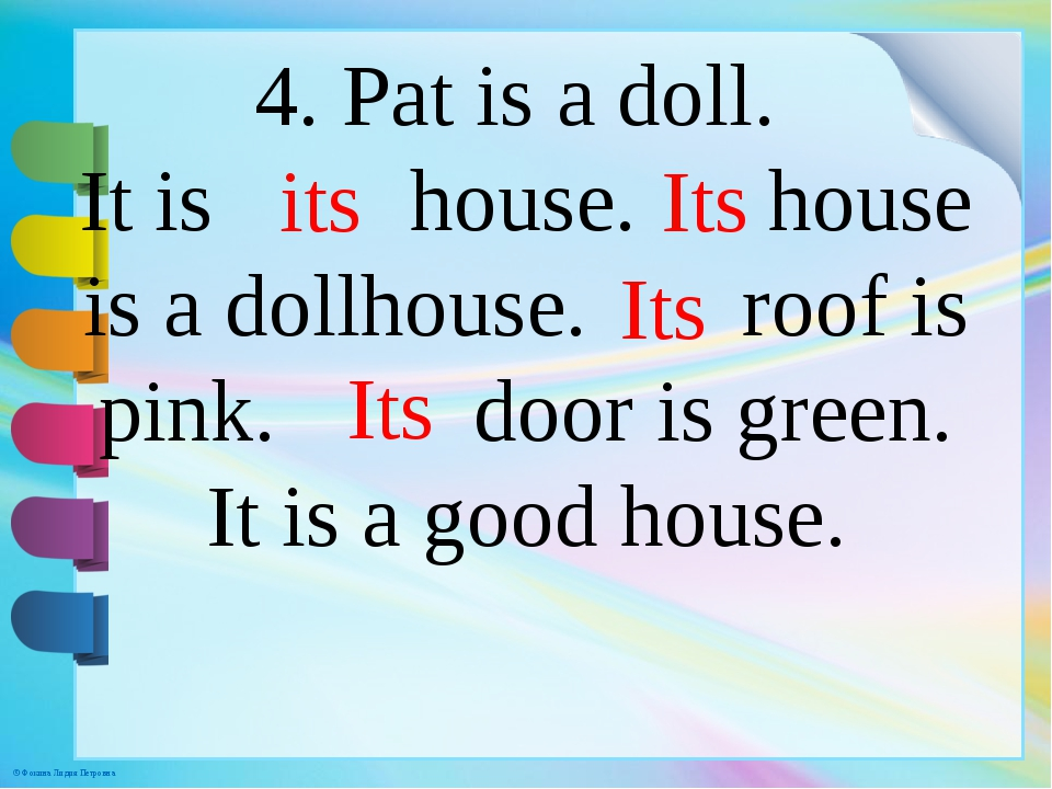 4. Pat is a doll. It is house. house is a dollhouse. roof is pink. door is gr...