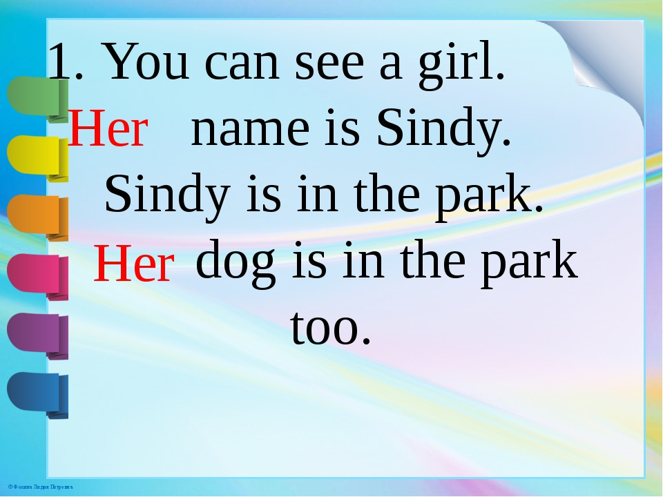 1. You can see a girl. name is Sindy. Sindy is in the park. dog is in the par...