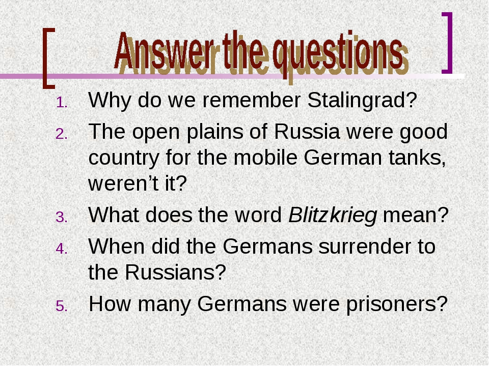 Why do we remember Stalingrad? The open plains of Russia were good country f...