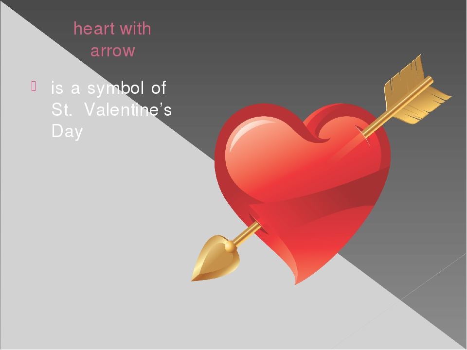 heart with arrow is a symbol of St. Valentine's Day