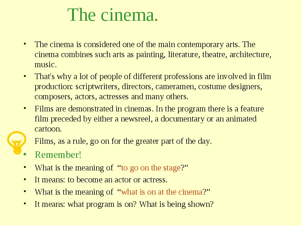 The cinema. The cinema is considered one of the main contemporary arts. The c...