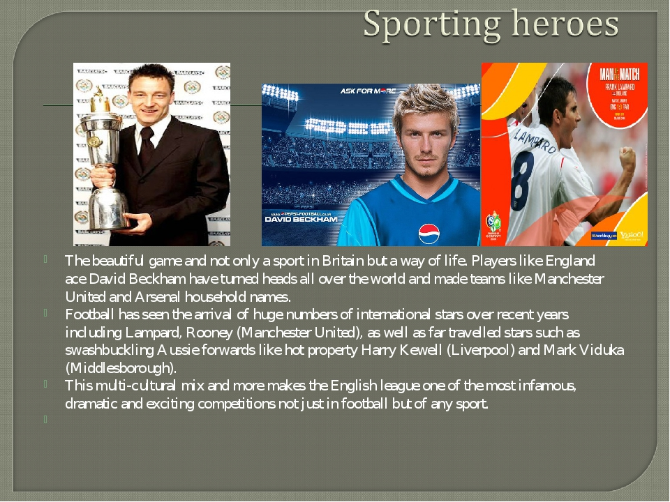 The beautiful game and not only a sport in Britain but a way of life. Players...