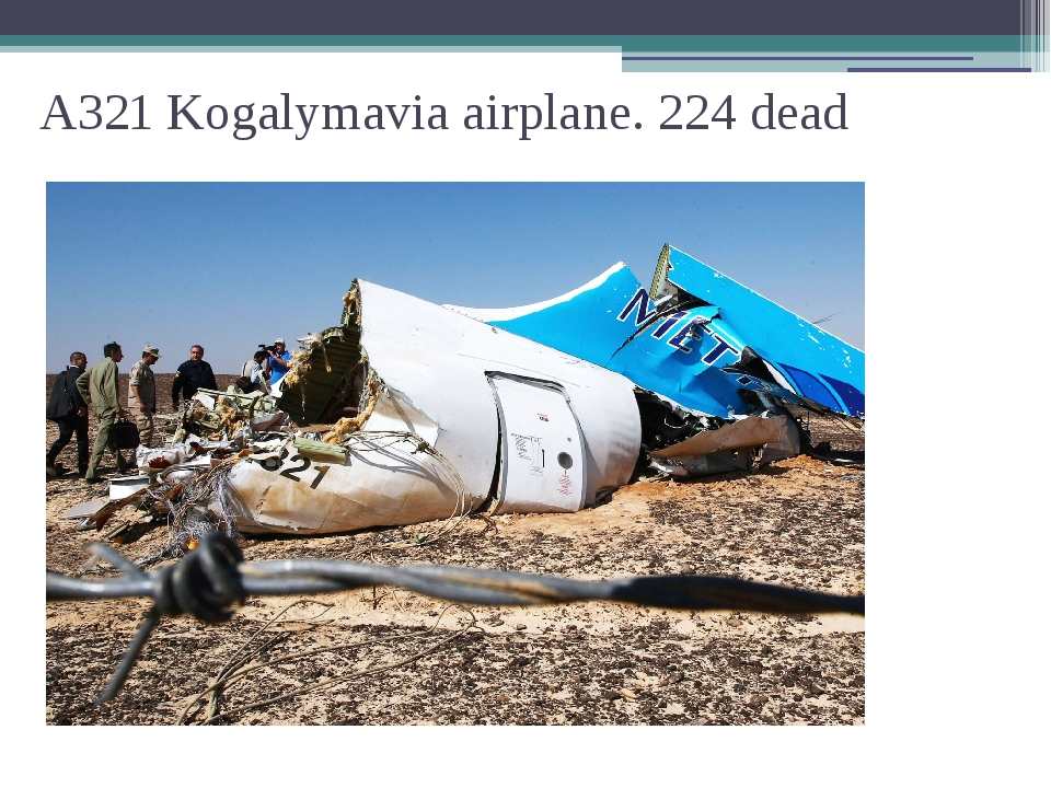 A321 Kogalymavia airplane. 224 dead