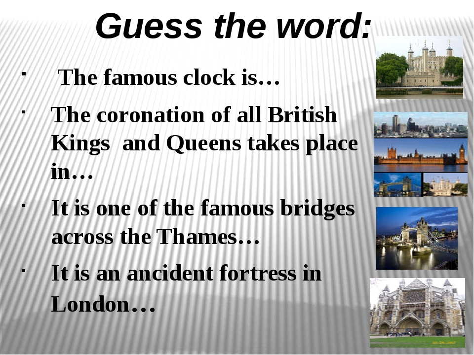 The famous clock is… The coronation of all British Kings and Queens takes pl...