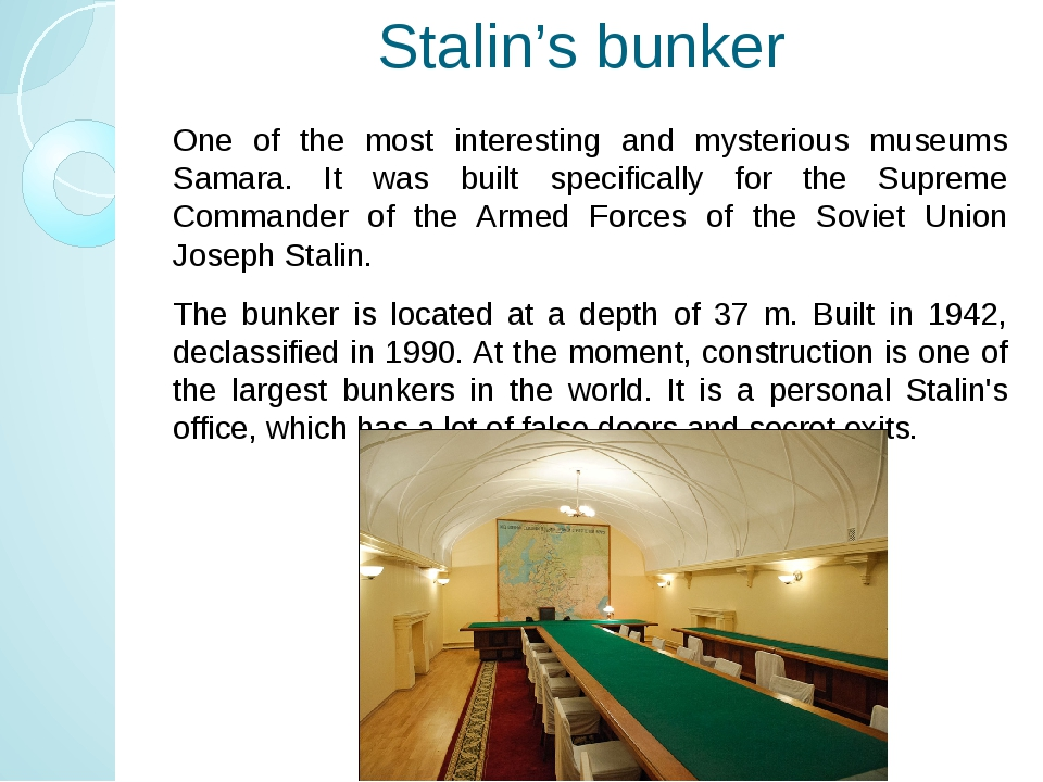 Stalin's bunker One of the most interesting and mysterious museums Samara. It...
