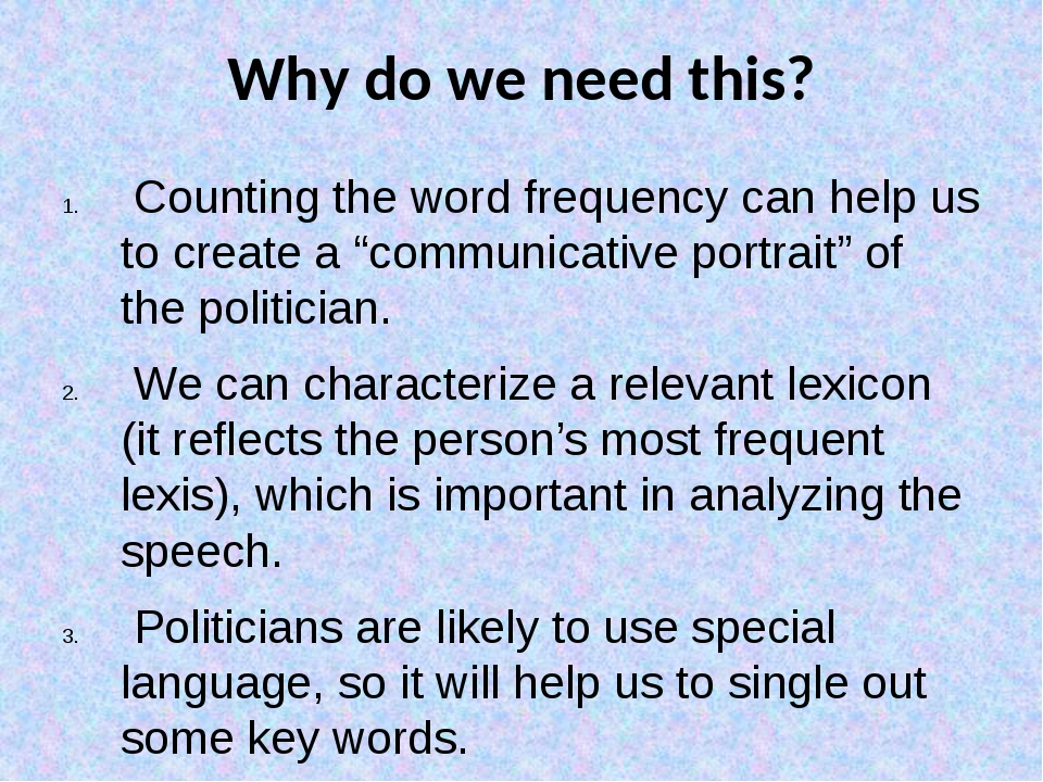 """Why do we need this? Counting the word frequency can help us to create a """"com..."""