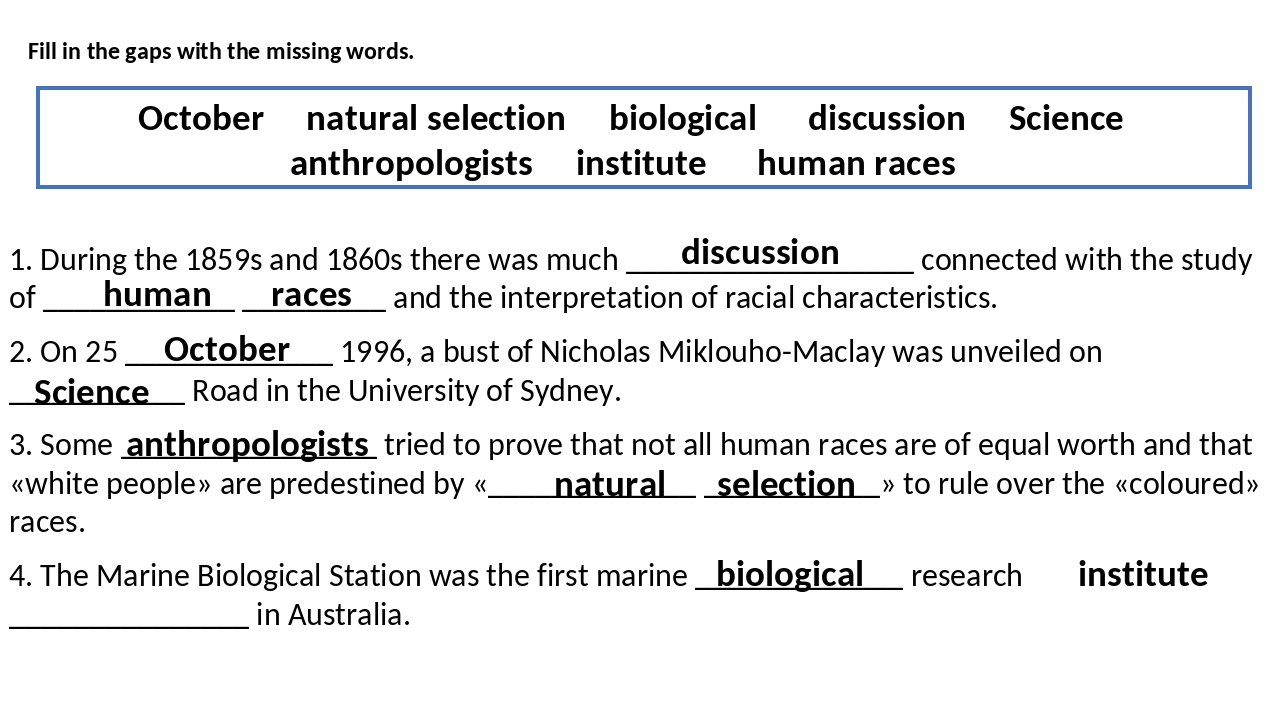 Fill in the gaps with the missing words. October natural selection biological...