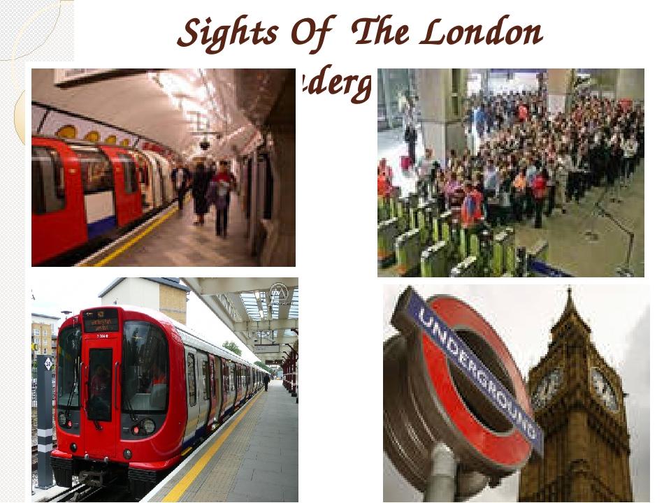 Sights Of The London Underground