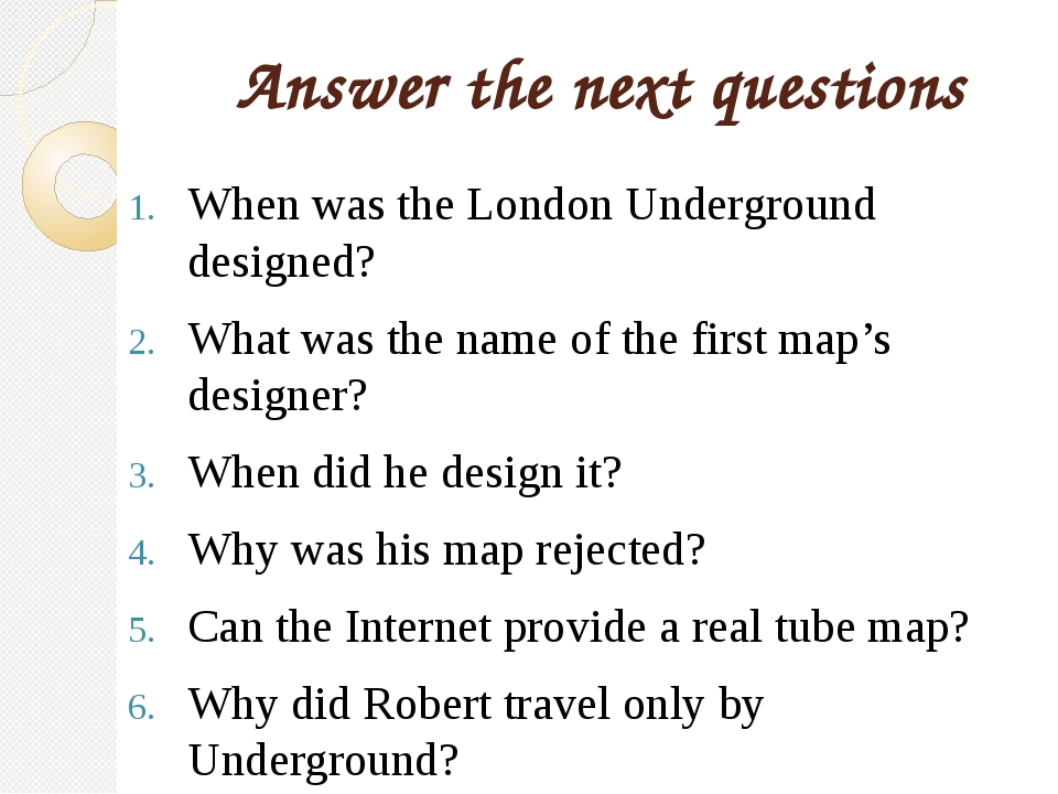 Answer the next questions When was the London Underground designed? What was...