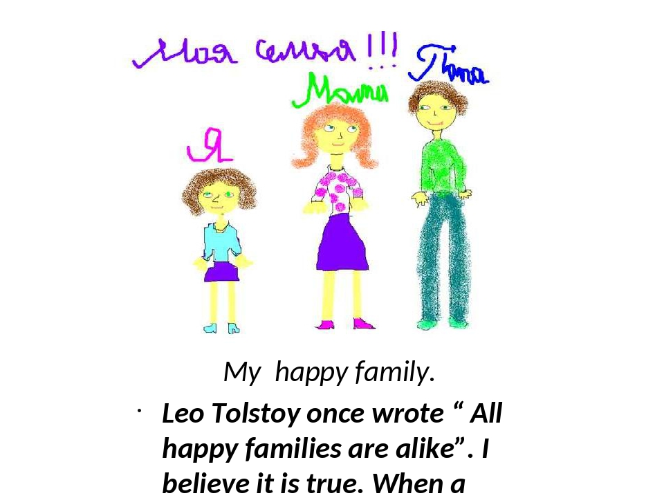 """My happy family. Leo Tolstoy once wrote """" All happy families are alike"""". I be..."""