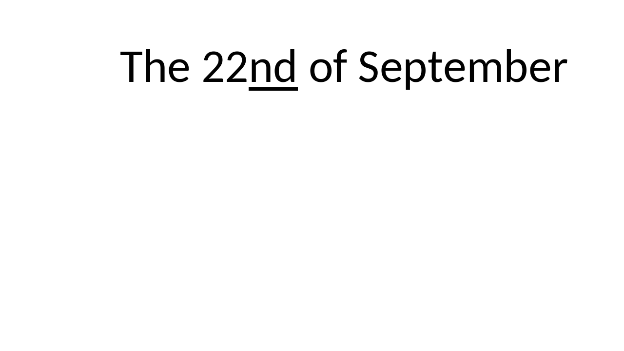 The 22nd of September
