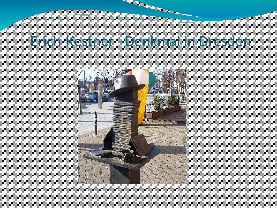Erich-Kestner –Denkmal in Dresden