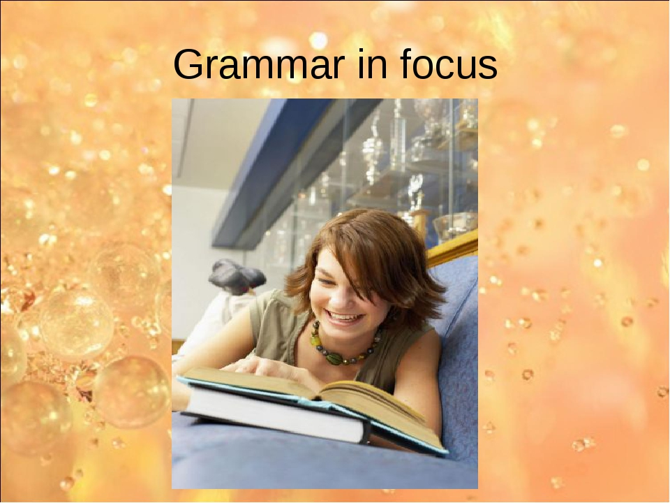 Grammar in focus