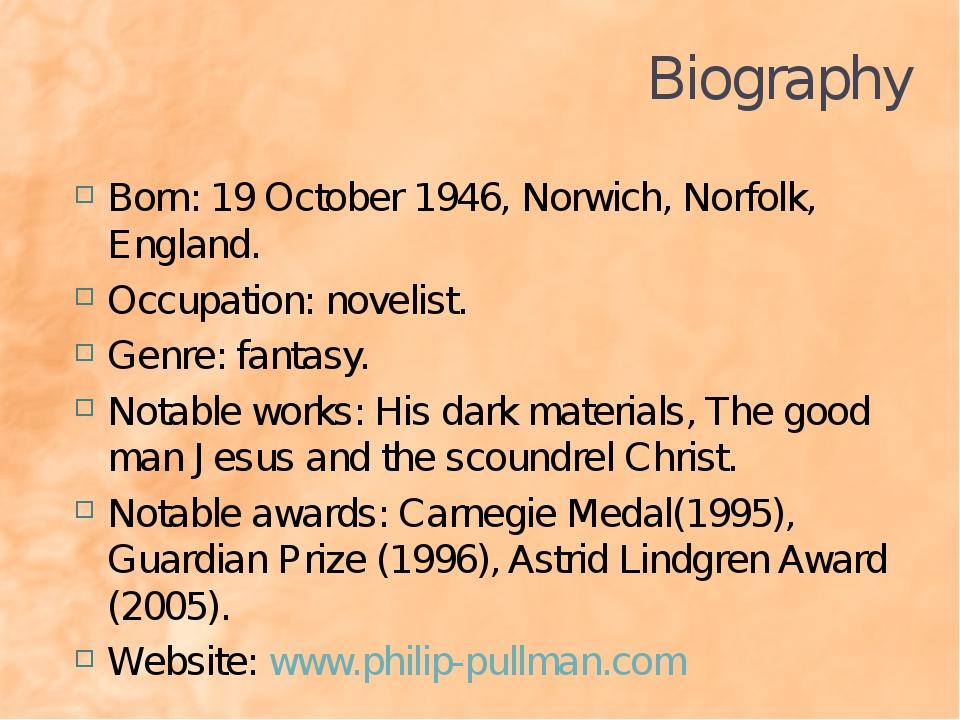 Biography Born: 19 October 1946, Norwich, Norfolk, England. Occupation: novel...